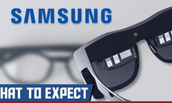 Samsung AR Glasses Are Coming | Here's What You Need To Know About Samsung Smart Glasses 2020